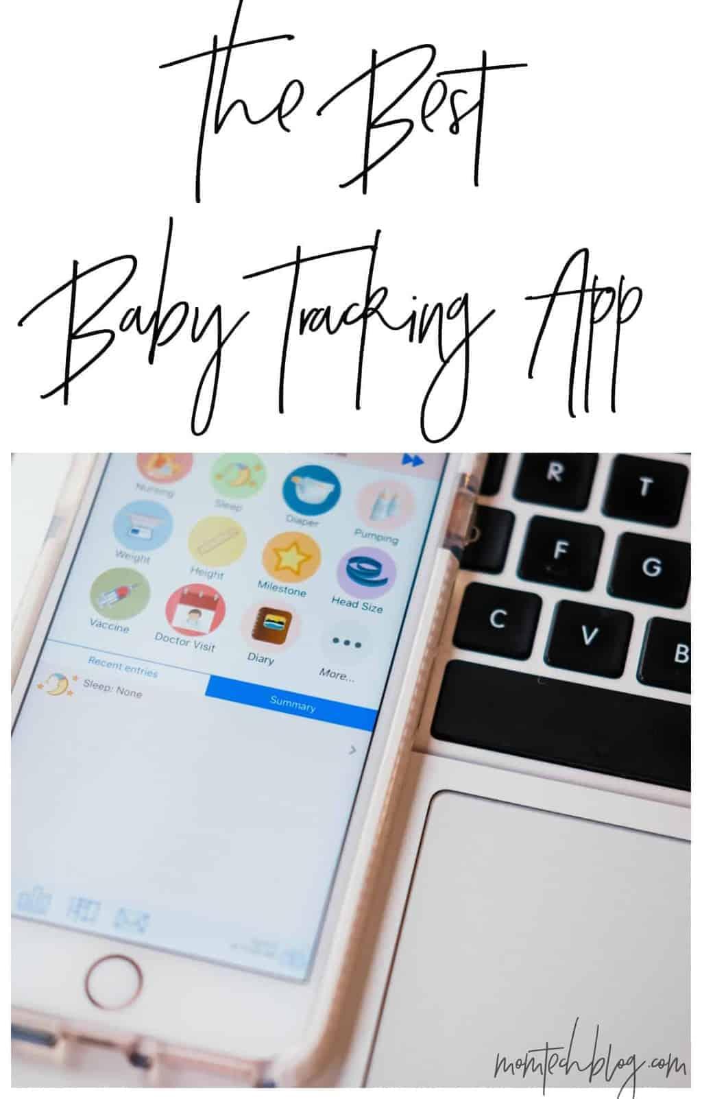 The Best Baby Tracking App - momtechblog.com